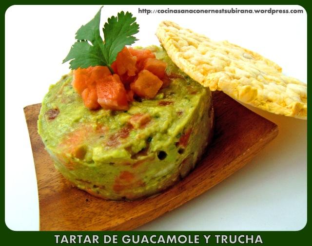 Tartar de Guacamole y Trucha